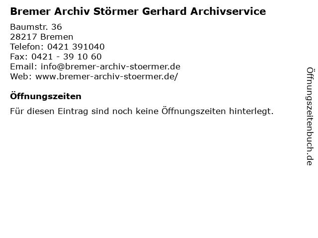 Bremer Archiv Störmer Gerhard Archivservice in Bremen: Adresse und Öffnungszeiten