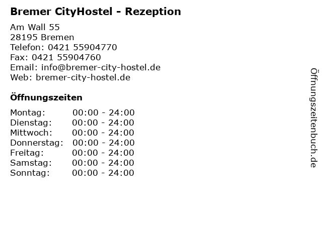 Bremer CityHostel - Rezeption in Bremen: Adresse und Öffnungszeiten