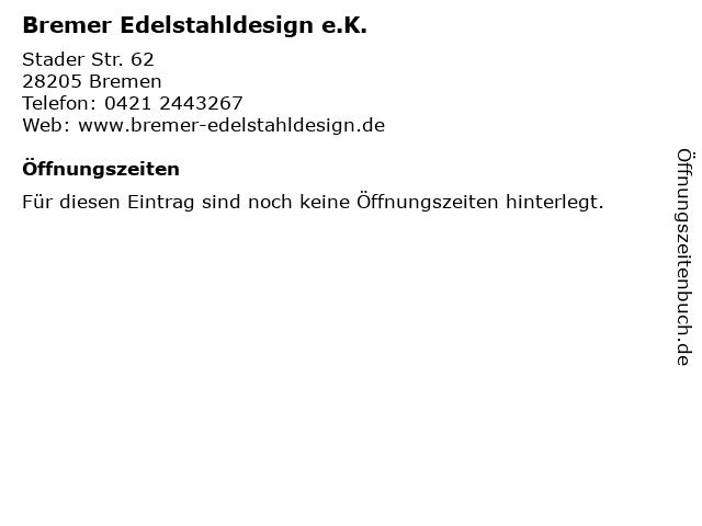 Bremer Edelstahldesign e.K. in Bremen: Adresse und Öffnungszeiten