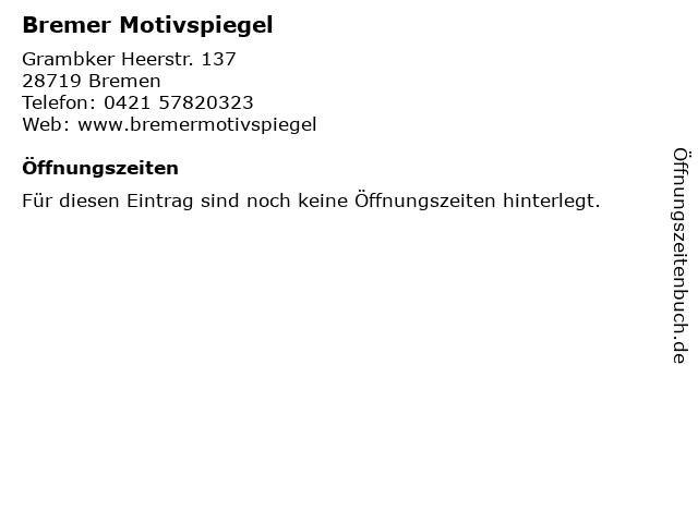 Bremer Motivspiegel in Bremen: Adresse und Öffnungszeiten