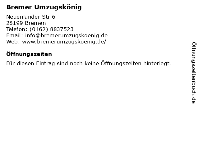 Bremer Umzugskönig in Bremen: Adresse und Öffnungszeiten