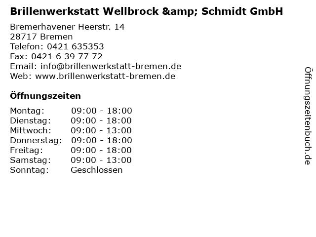 Brillenwerkstatt Wellbrock & Schmidt GmbH in Bremen: Adresse und Öffnungszeiten