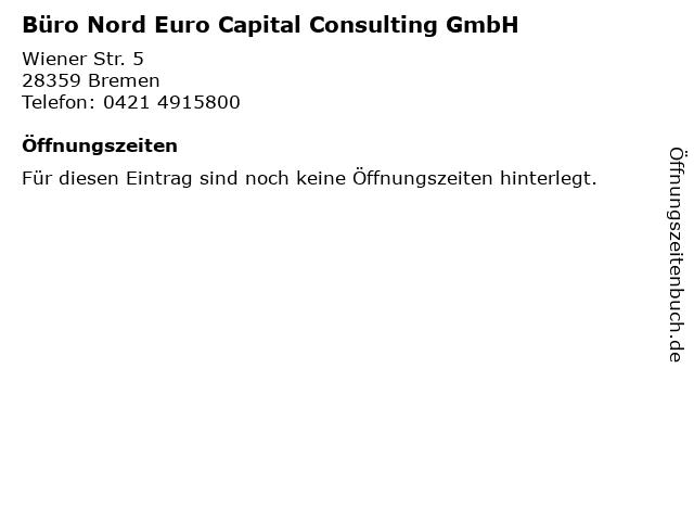 Büro Nord Euro Capital Consulting GmbH in Bremen: Adresse und Öffnungszeiten