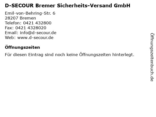 D-SECOUR Bremer Sicherheits-Versand GmbH in Bremen: Adresse und Öffnungszeiten