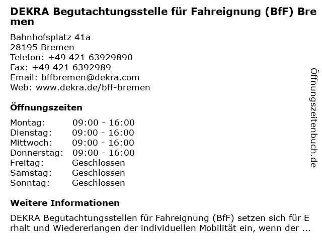 DEKRA Automobil GmbH BfF Bremen in Bremen: Adresse und Öffnungszeiten