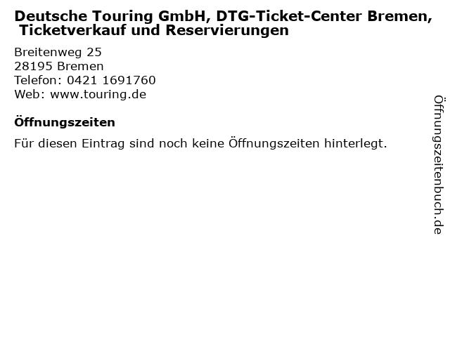 Deutsche Touring GmbH, DTG-Ticket-Center Bremen, Ticketverkauf und Reservierungen in Bremen: Adresse und Öffnungszeiten