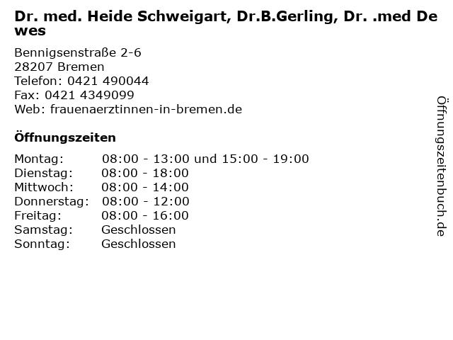 Dr. med. Heide Schweigart, Dr.B.Gerling, Dr. .med Dewes in Bremen: Adresse und Öffnungszeiten