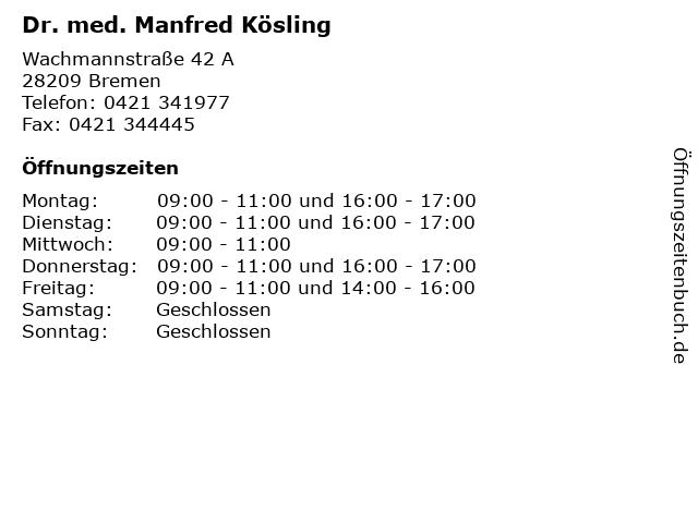 Dr. med. Manfred Kösling in Bremen: Adresse und Öffnungszeiten