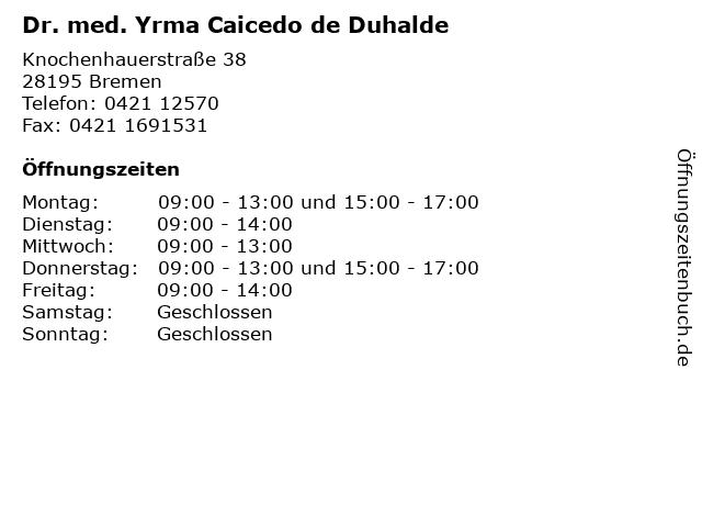 Dr. med. Yrma Caicedo de Duhalde in Bremen: Adresse und Öffnungszeiten