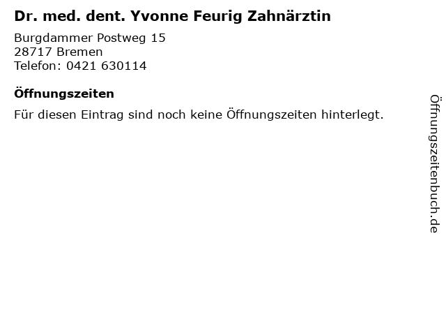 Dr. med. dent. Yvonne Feurig Zahnärztin in Bremen: Adresse und Öffnungszeiten