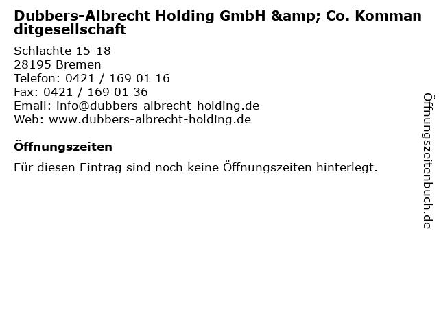 Dubbers-Albrecht Holding GmbH & Co. Kommanditgesellschaft in Bremen: Adresse und Öffnungszeiten