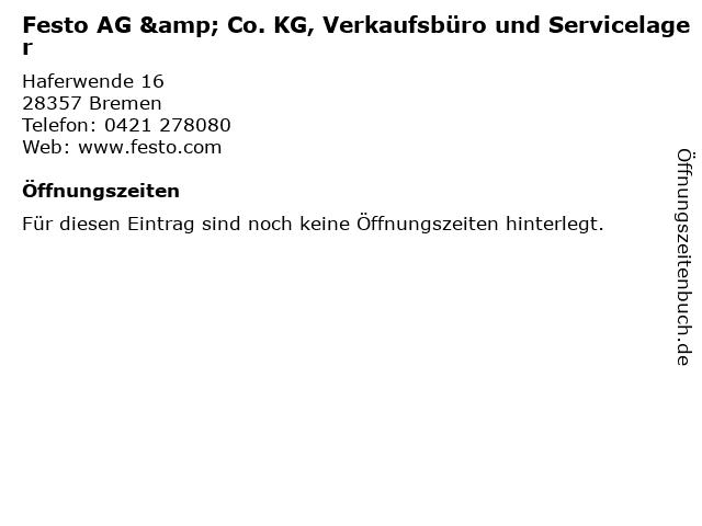 Festo AG & Co. KG, Verkaufsbüro und Servicelager in Bremen: Adresse und Öffnungszeiten