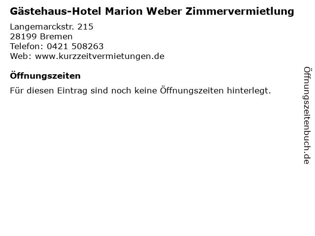 Gästehaus-Hotel Marion Weber Zimmervermietlung in Bremen: Adresse und Öffnungszeiten