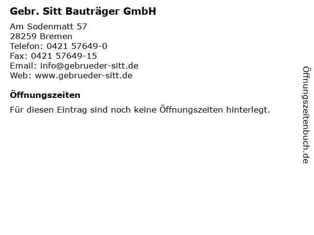 Gebr. Sitt Bauträger GmbH in Bremen: Adresse und Öffnungszeiten