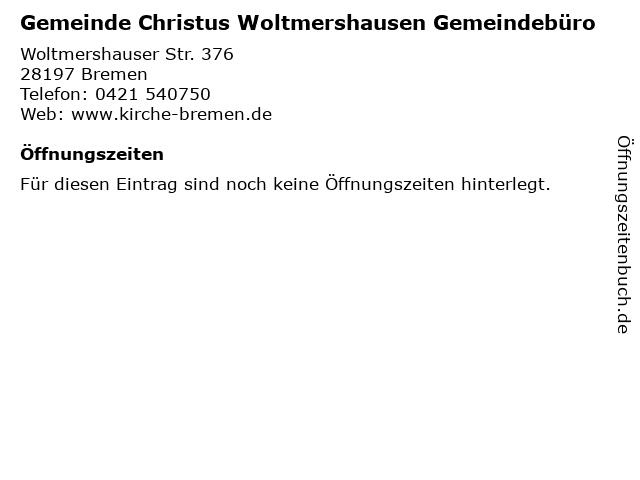 Gemeinde Christus Woltmershausen Gemeindebüro in Bremen: Adresse und Öffnungszeiten