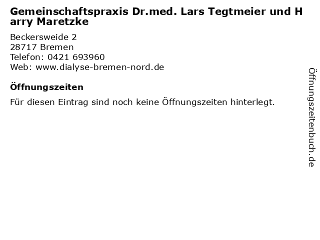 Gemeinschaftspraxis Dr.med. Lars Tegtmeier und Harry Maretzke in Bremen: Adresse und Öffnungszeiten