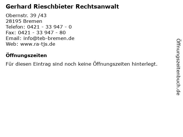 Gerhard Rieschbieter Rechtsanwalt in Bremen: Adresse und Öffnungszeiten