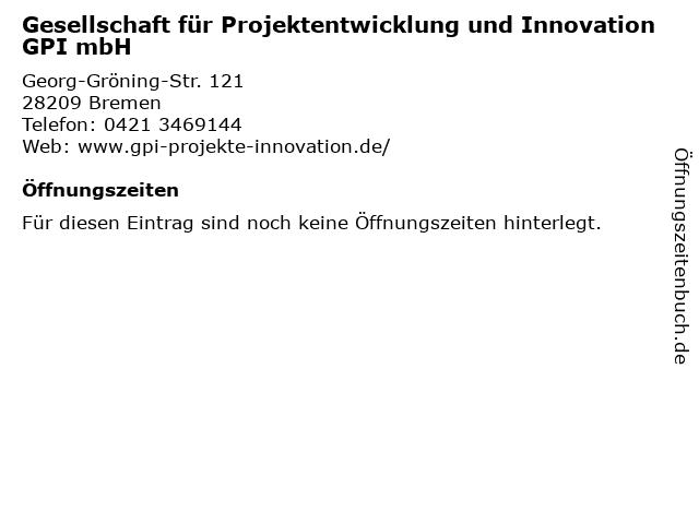 Gesellschaft für Projektentwicklung und Innovation GPI mbH in Bremen: Adresse und Öffnungszeiten
