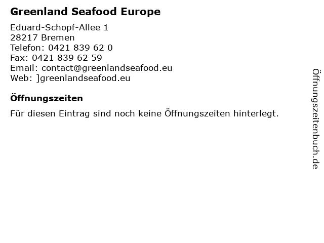 Greenland Seafood Europe in Bremen: Adresse und Öffnungszeiten