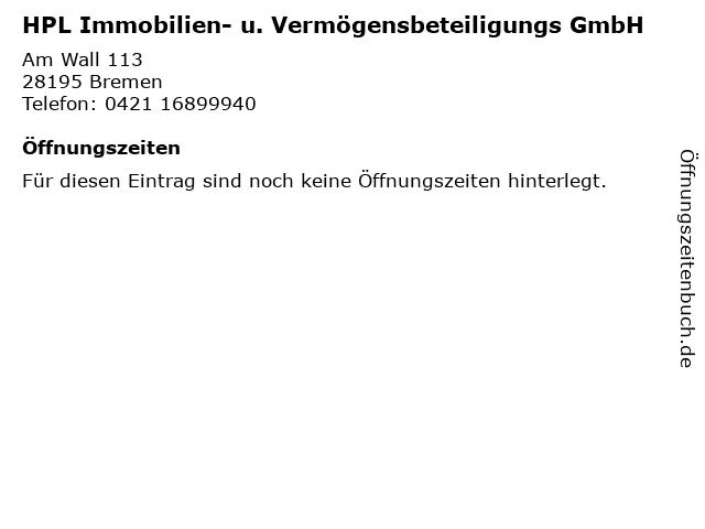 HPL Immobilien- u. Vermögensbeteiligungs GmbH in Bremen: Adresse und Öffnungszeiten