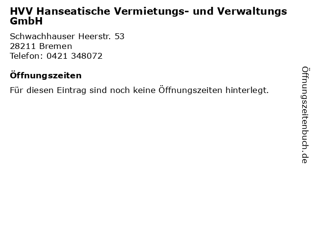 HVV Hanseatische Vermietungs- und Verwaltungs GmbH in Bremen: Adresse und Öffnungszeiten