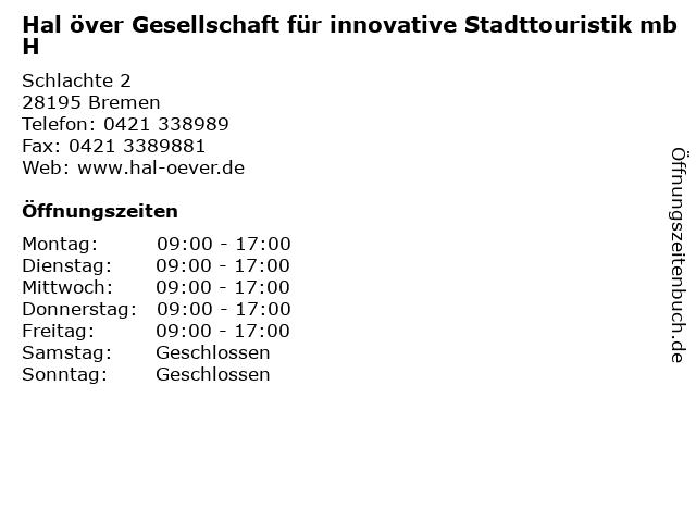 Hal över Gesellschaft für innovative Stadttouristik mbH in Bremen: Adresse und Öffnungszeiten