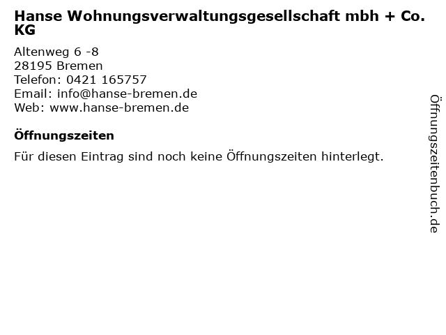 Hanse Wohnungsverwaltungsgesellschaft mbh + Co. KG in Bremen: Adresse und Öffnungszeiten