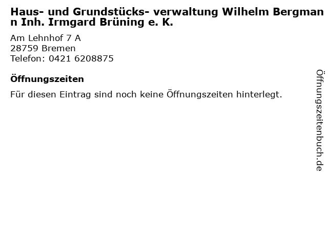 Haus- und Grundstücks- verwaltung Wilhelm Bergmann Inh. Irmgard Brüning e. K. in Bremen: Adresse und Öffnungszeiten