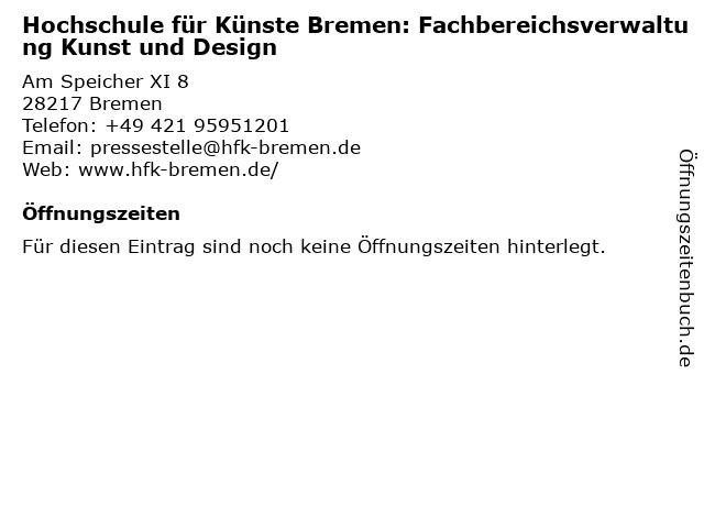 Hochschule für Künste Bremen: Fachbereichsverwaltung Kunst und Design in Bremen: Adresse und Öffnungszeiten