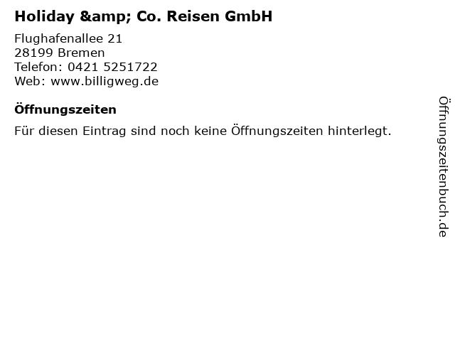 Holiday & Co. Reisen GmbH in Bremen: Adresse und Öffnungszeiten