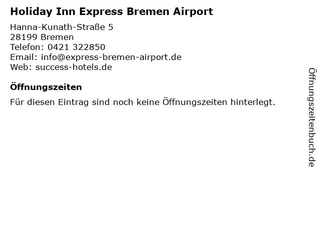 Holiday Inn Express Bremen Airport in Bremen: Adresse und Öffnungszeiten