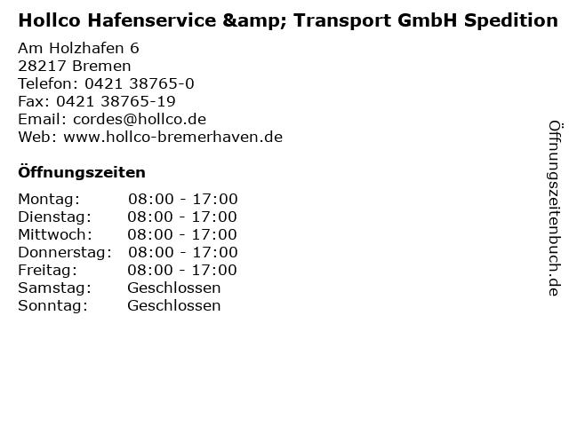 Hollco Hafenservice & Transport GmbH Spedition in Bremen: Adresse und Öffnungszeiten