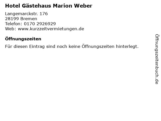 Hotel Gästehaus Marion Weber in Bremen: Adresse und Öffnungszeiten
