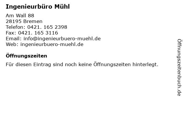 Ingenieurbüro Mühl in Bremen: Adresse und Öffnungszeiten