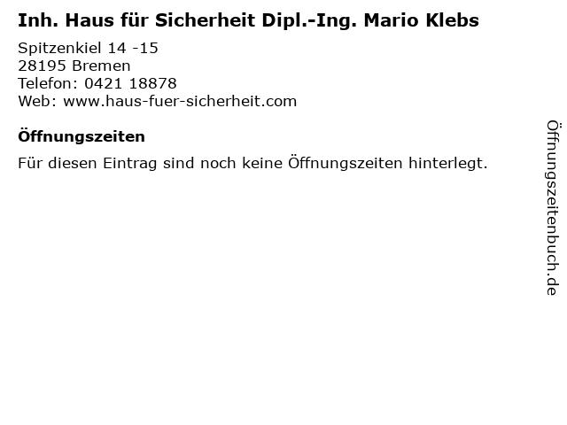 Inh. Haus für Sicherheit Dipl.-Ing. Mario Klebs in Bremen: Adresse und Öffnungszeiten
