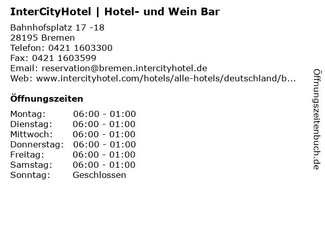 InterCityHotel | Hotel- und Wein Bar in Bremen: Adresse und Öffnungszeiten