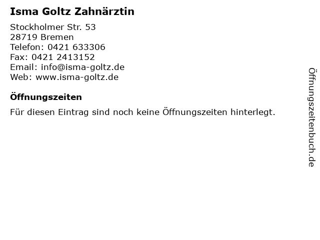 Isma Goltz Zahnärztin in Bremen: Adresse und Öffnungszeiten