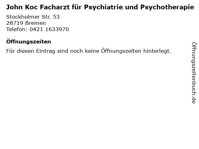 John Koc Facharzt für Psychiatrie und Psychotherapie in Bremen: Adresse und Öffnungszeiten