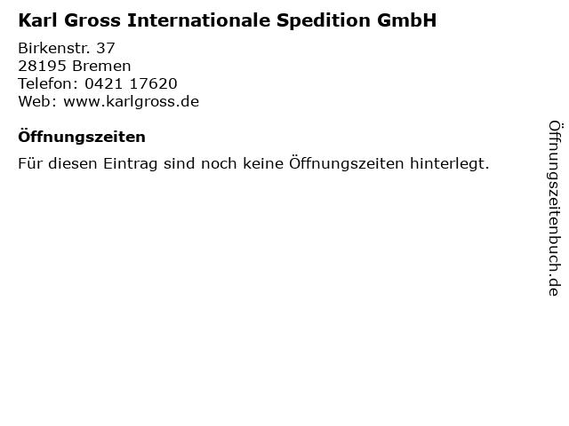 Karl Gross Internationale Spedition GmbH in Bremen: Adresse und Öffnungszeiten