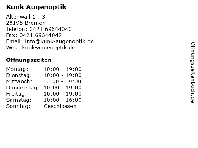 Kunk Augenoptik in Bremen: Adresse und Öffnungszeiten