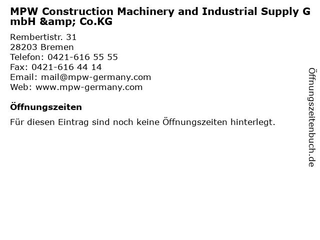 MPW Construction Machinery and Industrial Supply GmbH & Co.KG in Bremen: Adresse und Öffnungszeiten
