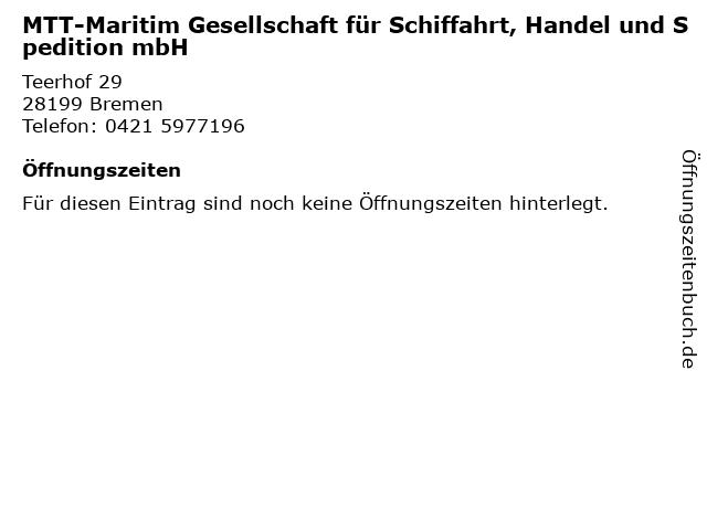MTT-Maritim Gesellschaft für Schiffahrt, Handel und Spedition mbH in Bremen: Adresse und Öffnungszeiten