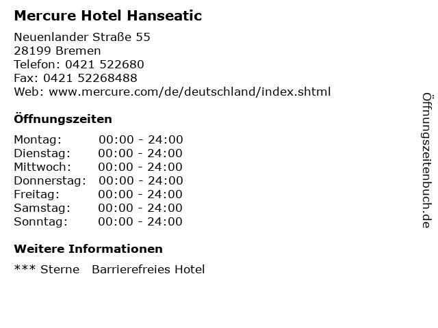 Mercure Hotel Hanseatic in Bremen: Adresse und Öffnungszeiten
