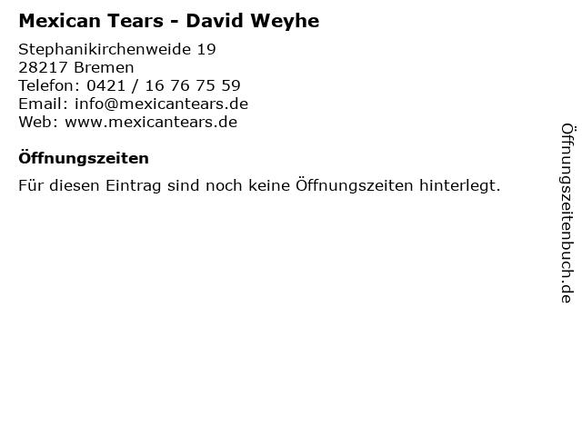Mexican Tears - David Weyhe in Bremen: Adresse und Öffnungszeiten