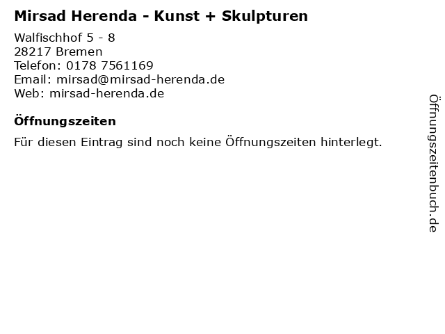 Mirsad Herenda - Kunst + Skulpturen in Bremen: Adresse und Öffnungszeiten