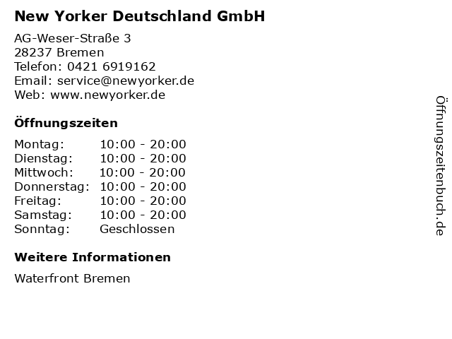 New Yorker Deutschland GmbH in Bremen: Adresse und Öffnungszeiten