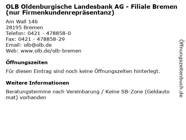 OLB Oldenburgische Landesbank AG - Filiale Bremen (nur Firmenkundenrepräsentanz) in Bremen: Adresse und Öffnungszeiten