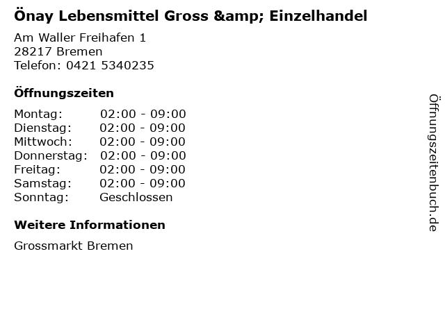 Önay Lebensmittel Gross & Einzelhandel in Bremen: Adresse und Öffnungszeiten