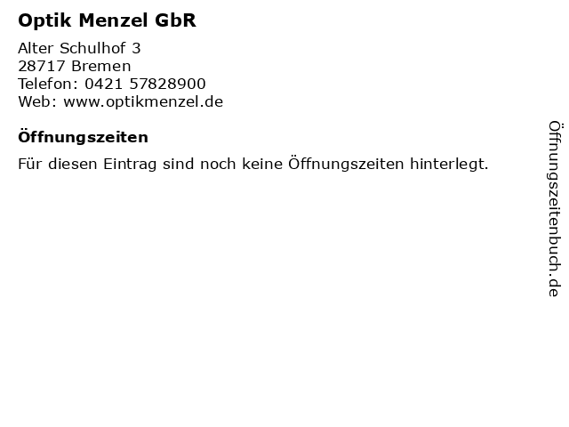 Optik Menzel GbR in Bremen: Adresse und Öffnungszeiten
