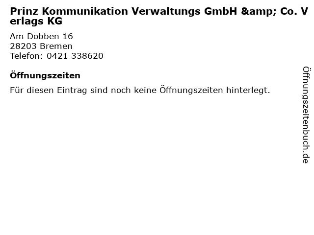 Prinz Kommunikation Verwaltungs GmbH & Co. Verlags KG in Bremen: Adresse und Öffnungszeiten
